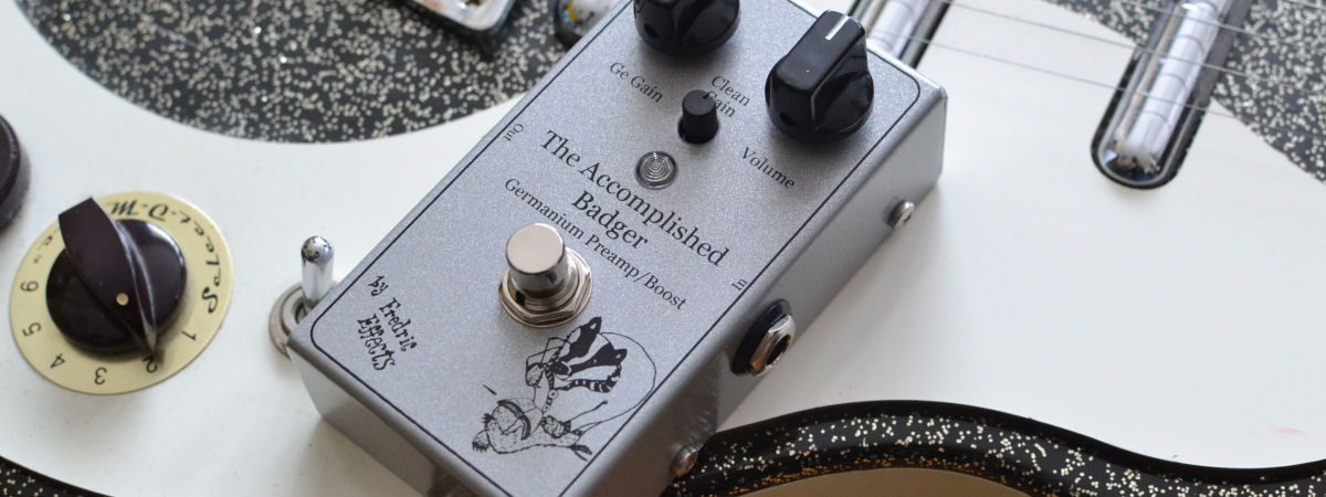 <span class='slidehead'>The Accomplished Badger Boost/Preamp</span><br>An original clean to dirty Germanium boost and preamp.